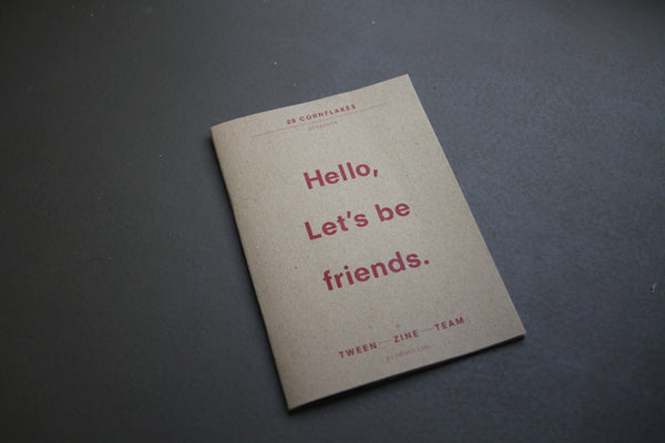 Let's Be Friends (zine) - meaniemart, pins, patches