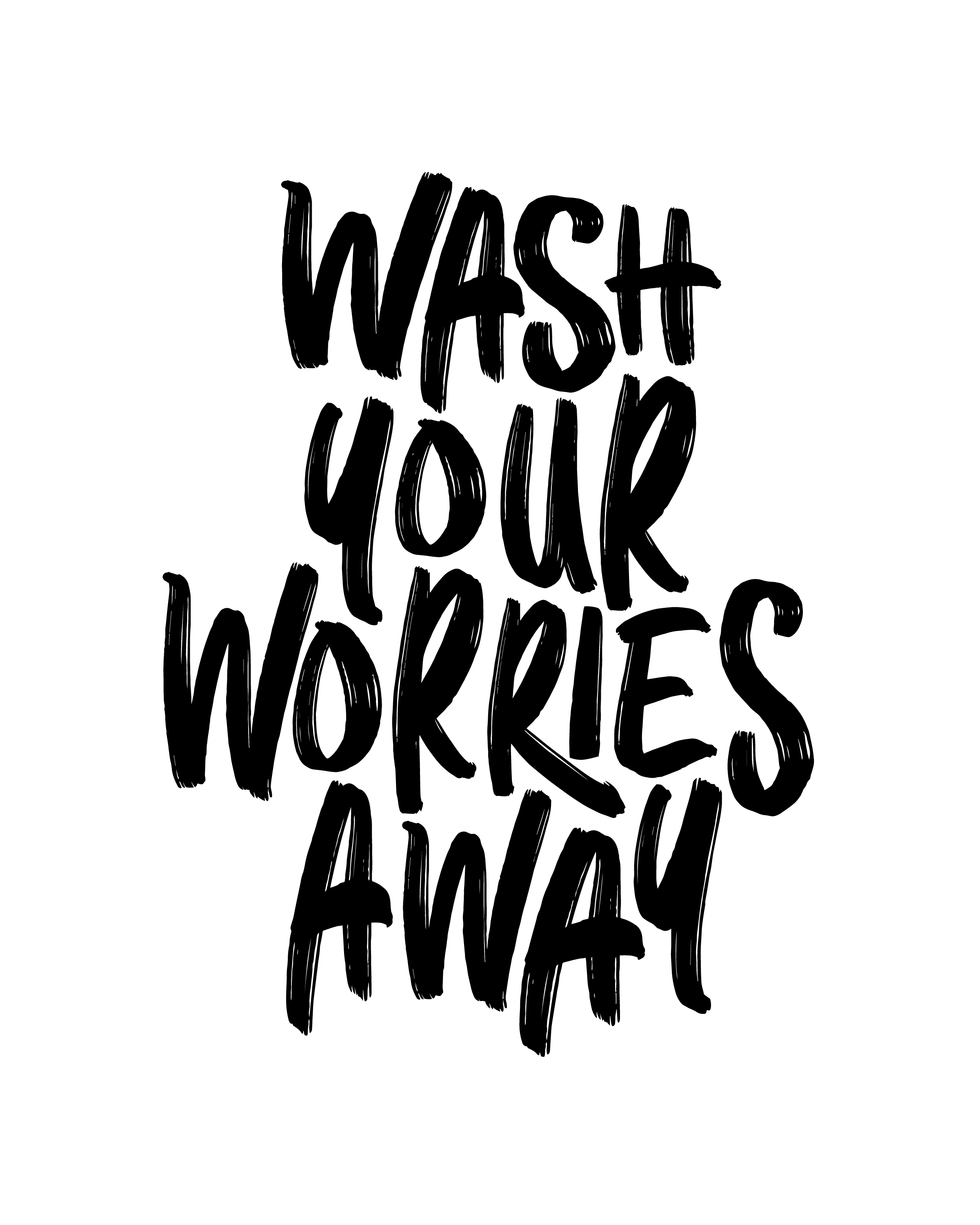 Wash Your Worries Away