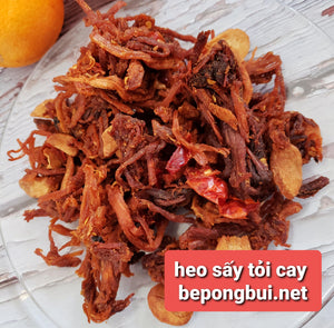 Heo Sấy Tỏi Cay 🌶 best sellers - Bếp Ông Bụi