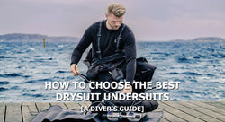 How To Choose The Best Drysuit Undersuits