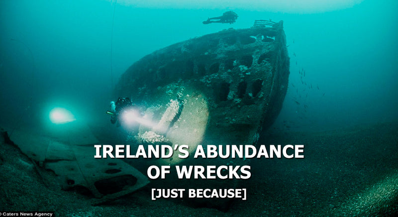 Ireland's Abundance of Wrecks