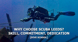 Why Choose Scuba Leeds | Scuba Leeds, UK