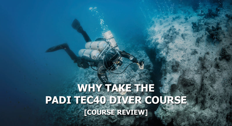 Why Take The PADI Tec 40 Course?