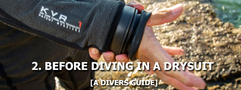 2. Before Diving In A Drysuit