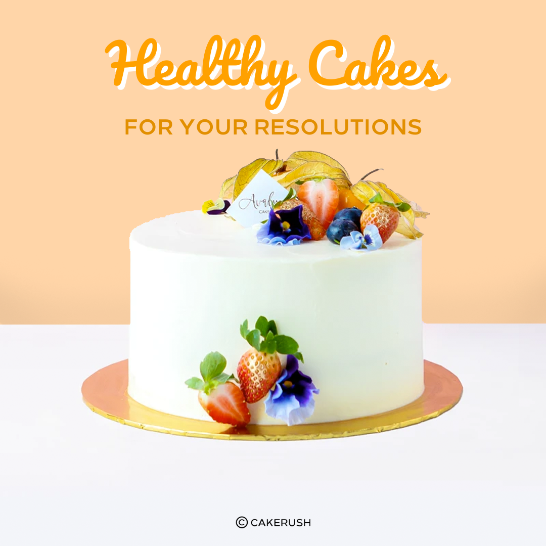 Healthy Cakes To Slay Your New Year's Resolution