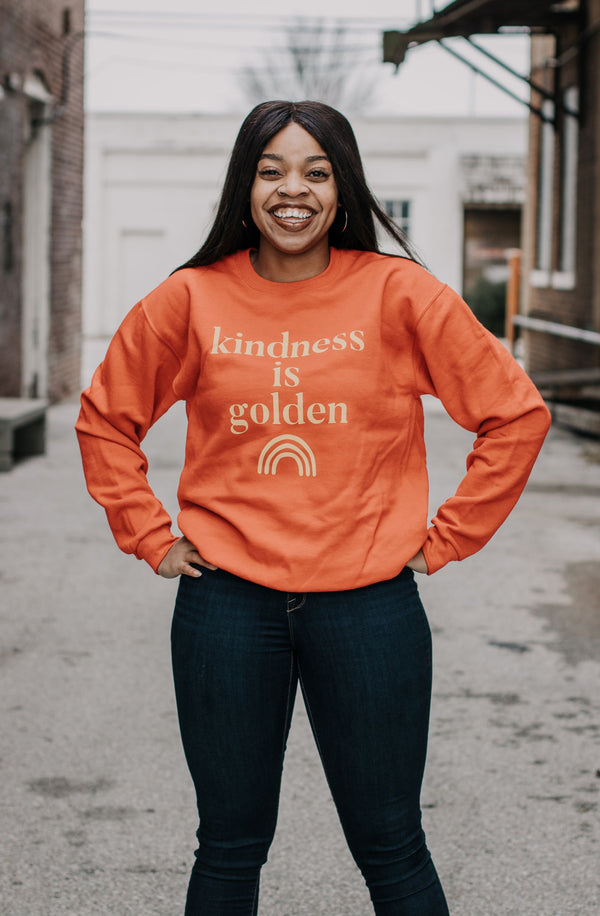 Kindness is Golden Sweatshirt