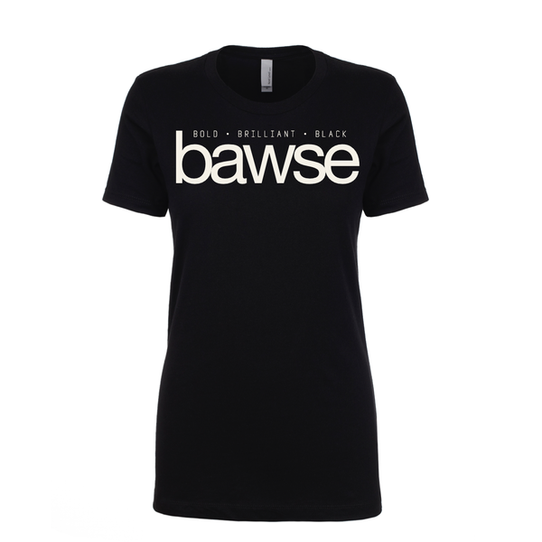 'Bold, Brilliant, Black Bawse' T-Shirt