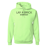 'Lay a Brick Everyday' Hoodie