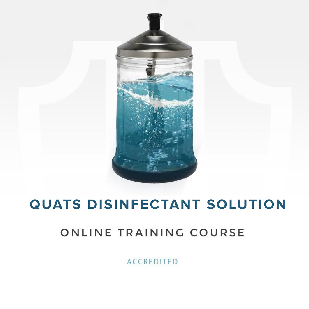 Quats Disinfectant Solution Training - Aesthetics Accreditation International