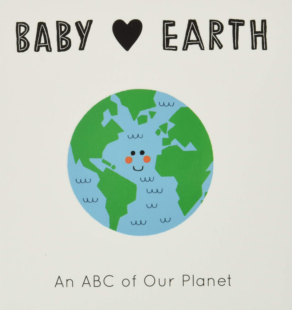 Baby Earth - An ABC of our Planet