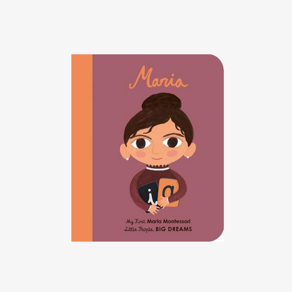 My First Little People Big Dreams Book: Maria Montessori