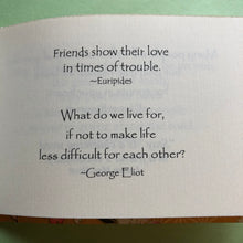 Load image into Gallery viewer, The Gifts of Friendship ~ beautiful quotations to send to a friend