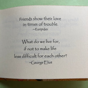 The Gifts of Friendship ~ beautiful quotations to send to a friend