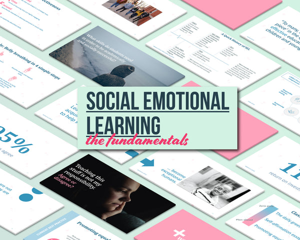 Social Emotional Learning: The Fundamentals