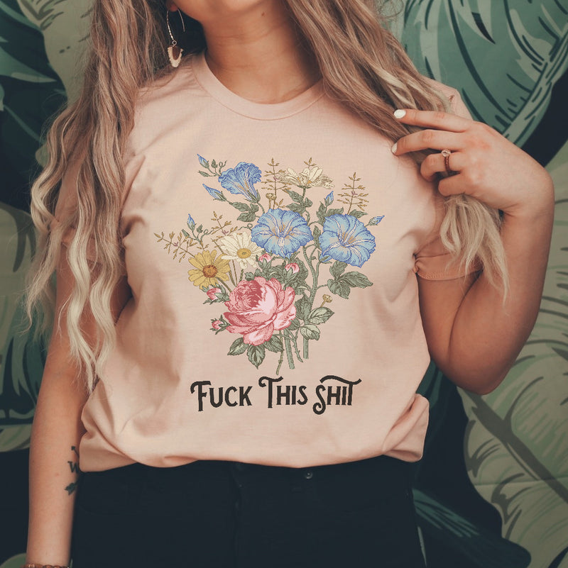 « FUCK THIS SHIT » UNISEX TEE