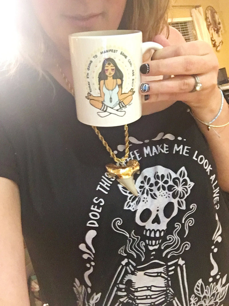 TODAY I'M GOING TO MANIFEST SOME COOL ASS SHIT « MUG »