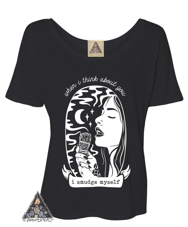 « WHEN I THINK ABOUT YOU I SMUDGE MYSELF » WOMEN'S SLOUCHY TEE