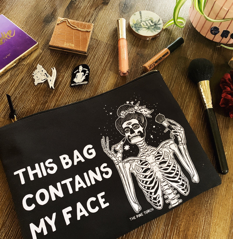 << THIS BAG CONTAINS MY FACE >> MAKEUP ZIP POUCH
