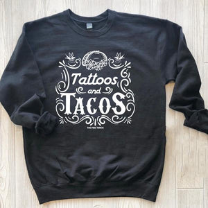 « TATTOOS AND TACOS » UNISEX PULLOVER