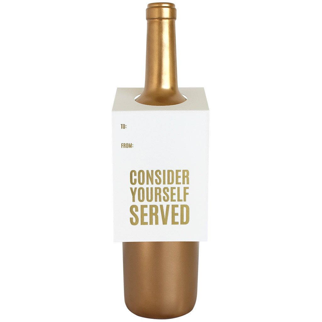 Consider Yourself Served Wine Card