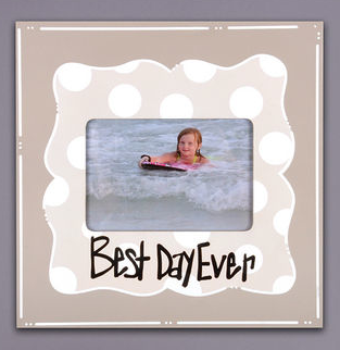Best Day Ever 11x11 Frame