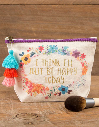 I Think I'll Be Happy Today Canvas Pouch