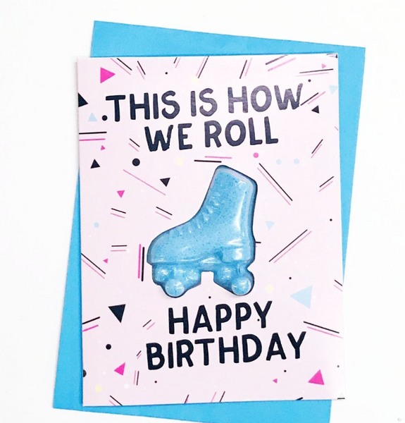 This Is How We Roll Bath Bomb Greeting Card