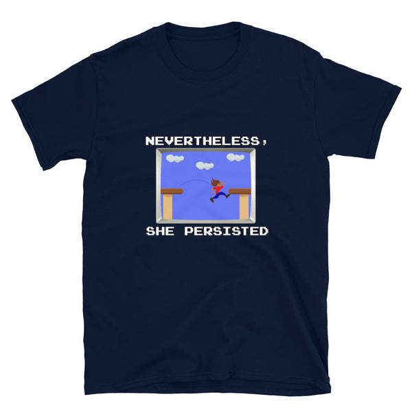 Nevertheless, she persisted (playing video games) shirt, unisex