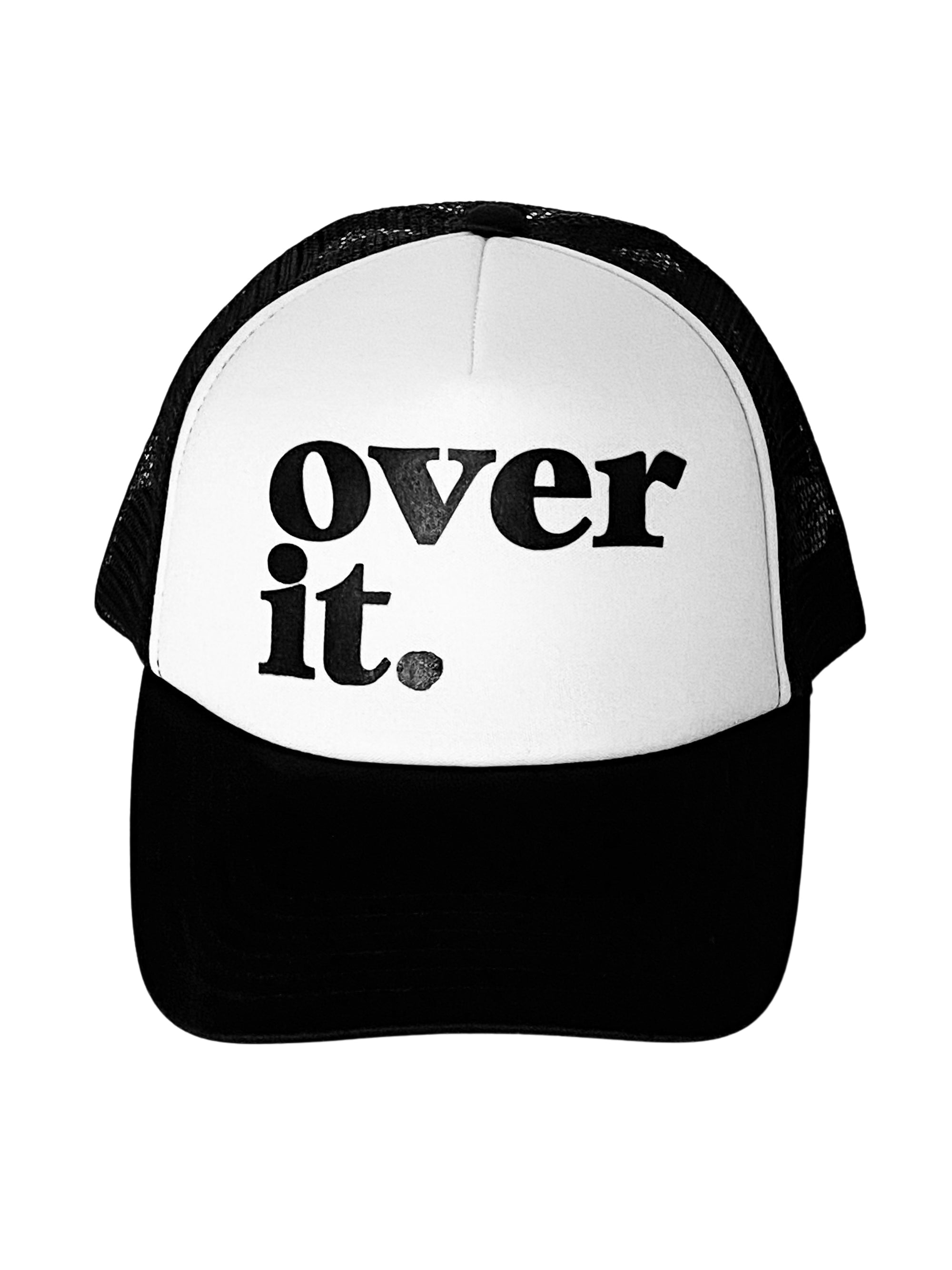 Over It Trucker Hat