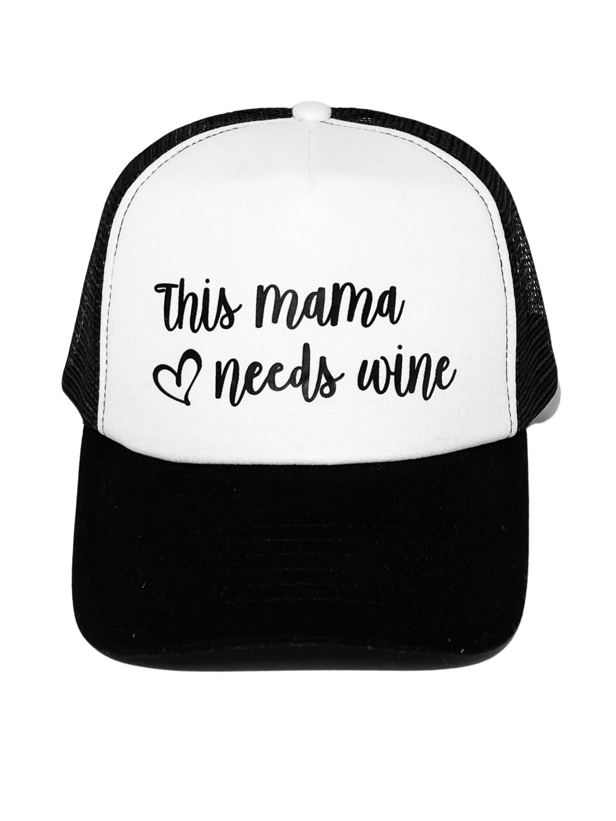 Trucker Hat Mama Needs Wine