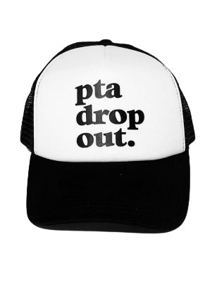 PTA Dropout Trucker Hat