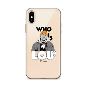 Who is Lou? iPhone Case