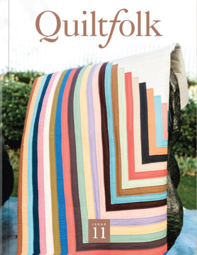 Quiltfolk Magazine Issue 11 Southern California