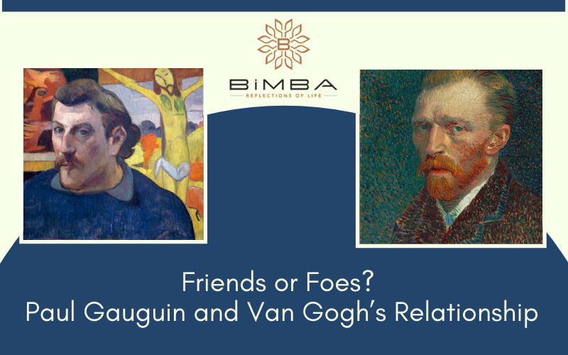 Friends or Foes? Paul Gauguin and Van Gogh's Relationship