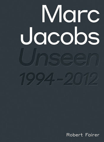 Marc Jacobs – Unseen
