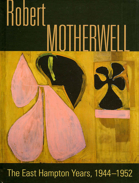 Livro Robert Motherwell – The Easthampton Years, 1944-1951