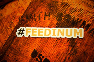 #FEEDINUM Sticker