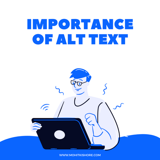 2 Reasons Why Alt-Texts are Important
