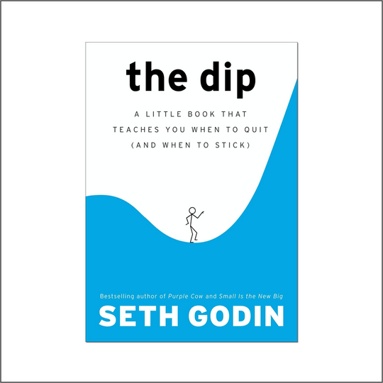 Mohit Kishore's top recommendation: The dip by Seth Godin.