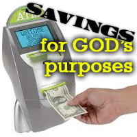Savings for God's purposes