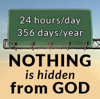 Nothing is hidden from God