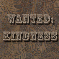 Wanted: Kindness