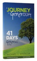 A Journey To Generosity - 41 days to a generous life