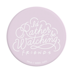 PopSockets PopGrip Licensed Rather Be Watching Friends, PopSockets