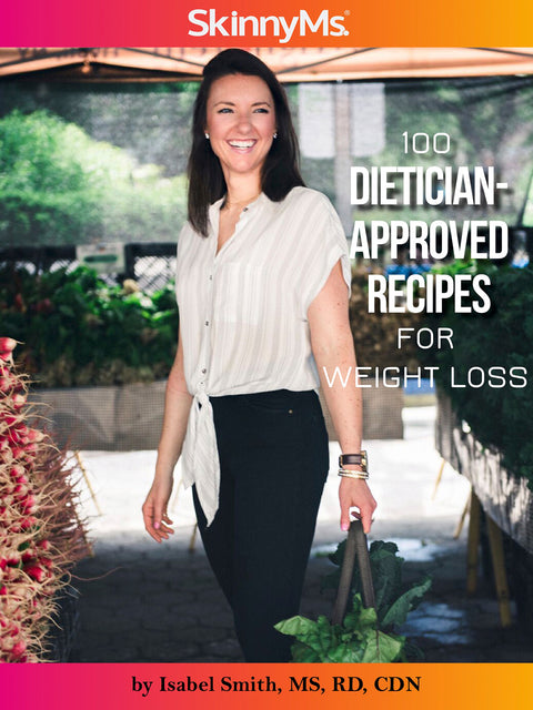 100 Dietitian Approved Recipes for Weight Loss