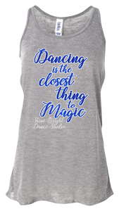 Dancing the Closest Thing to Magic Tank Top