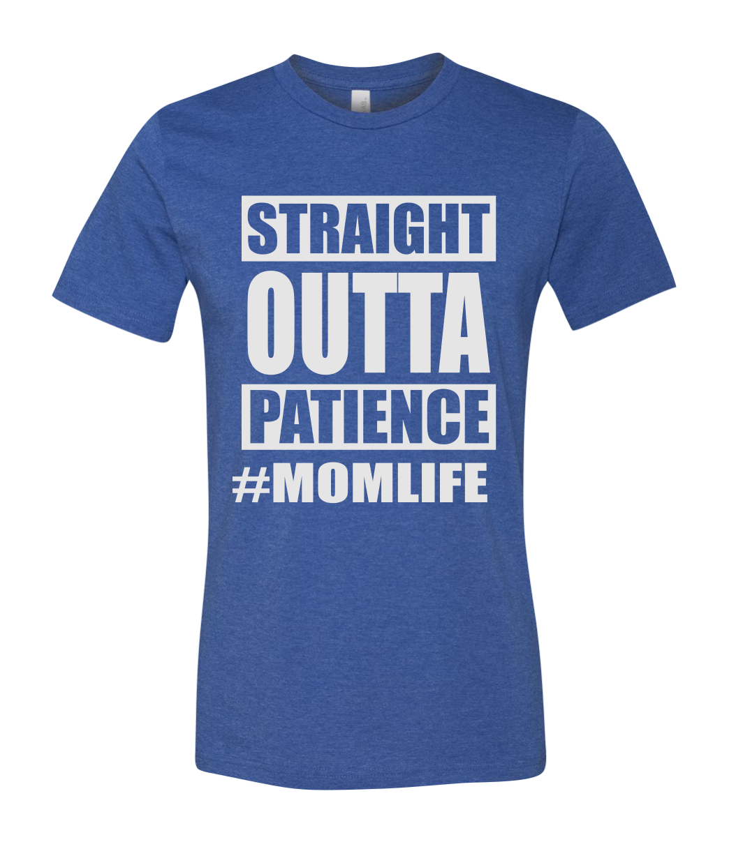 Straight Outta Patience Short Sleeve Graphic T-shirt