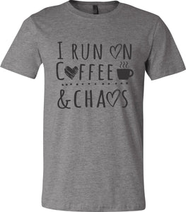 I Run On Coffee & Chaos Short Sleeve Graphic T-shirt