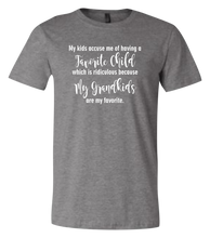 Load image into Gallery viewer, My Kids Accuse Me of Having A Favorite Child My Grandchildren Are My Favorite Short Sleeve Graphic T-shirt