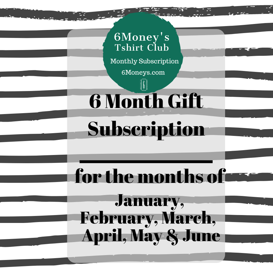 6 Month T-shirt Gift Subscription